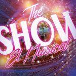 The Show, El Musical