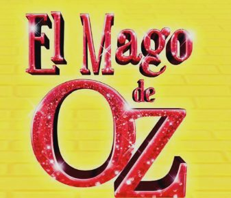El Mago de Oz – El Musical